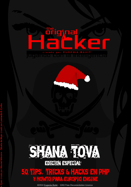 The Original Hacker Shana Tova 50 Tips, Tricks y Hacks en PHP y HowTo Para Europio Engine
